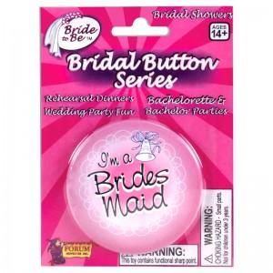 I'm The Brides Maid Button