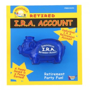 Officially Retired IRA Piggy Bank