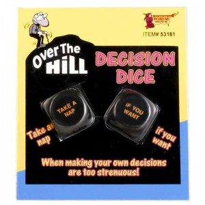 Over the Hill Decision Dice