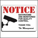 Prank Sign Bathrooms Are Monitored