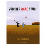 Zombies Hate Stuff 2014 Calendar