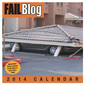 The Fail Blog 2014 Day to Day Calendar