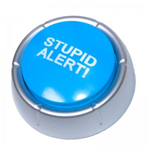The Stupid Alert Button
