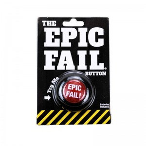 Epic Fail! Slammer Button