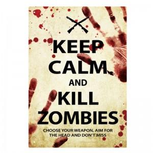 Keep Calm Zombies Tin Sign