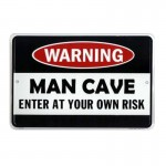 Man Cave - Enter At Your Own Risk Tin Sign